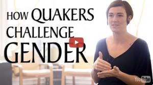 Maggie Harrison. How Quakers Challenge Gender